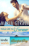 Hold On To Forever (A Barefoot Bay Kindle Worlds Romance)