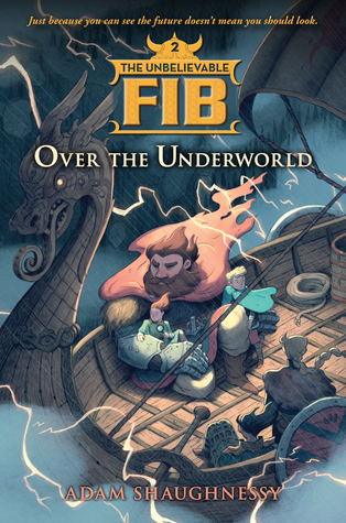Over the Underworld (The Unbelievable FIB, #2)