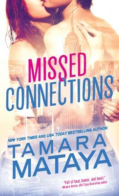 {Review} Missed Connections by Tamara Mataya (with Excerpt and Giveaway)