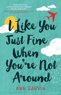cover of I Like You Just Fine When You're Not Around