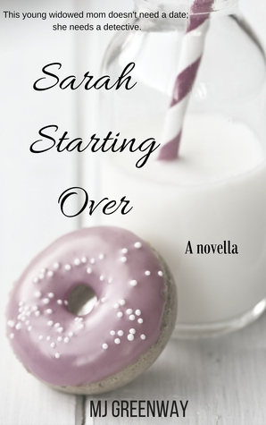 Sarah Starting Over by M.J. Greenway
