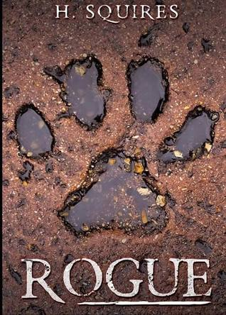 ROGUE by H. Squires