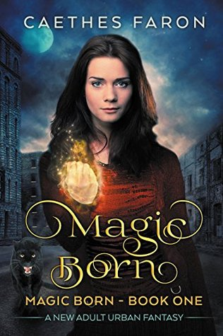 Magic Born (The Elustria Chronicles #1)