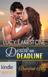 Desire on Deadline (A Barefoot Bay Kindle World Romance)