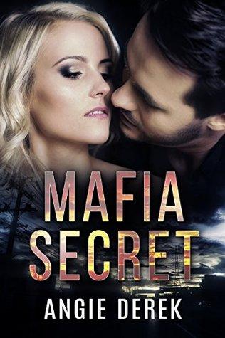 Mafia Secret by Angie Derek