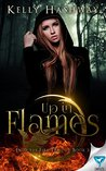 Up In Flames (Into the Fire, #3)
