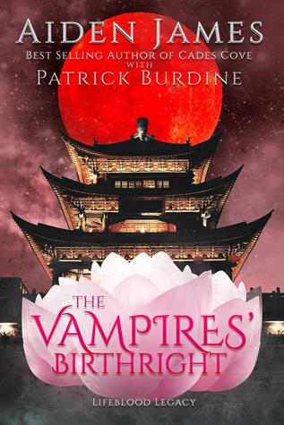 The Vampires' Birthright by Aiden James & Patrick Burdin