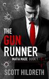 The Gun Runner (Mafia Made, #1)