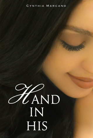 Hand In His by Cynthia Marcano