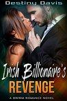 Irish Billionaire's Revenge (A BWWM Romance)