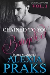 Chained to You: Bounded