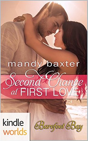 Barefoot Bay: Second Chance at First Love (Kindle Worlds Novella)