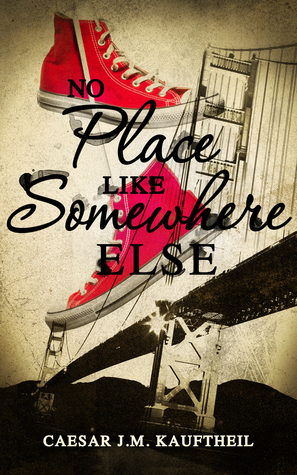 No Place Like Somewhere Else