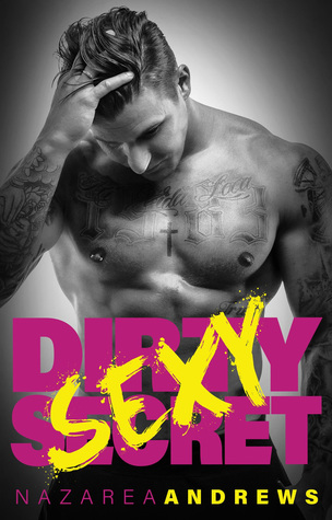 Dirty Sexy Secret (Green County, #1)