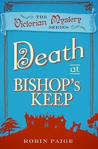 Death At Bishops Keep - The Victorian Mystery Series
