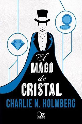 El mago de cristal (El mago de papel, #2)