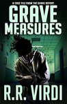 Grave Measures (The Grave Report #2)