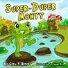 Super-Duper Monty