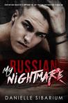 My Russian Nightmare