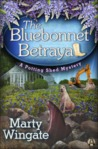 The Bluebonnet Betraya (Potting Shed Mystery, #5)