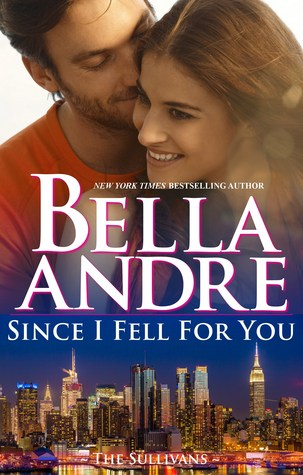 Since I Fell for You Book Cover