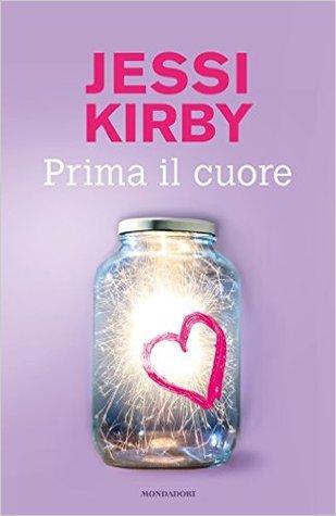 http://somebooksare.blogspot.com/2016/06/recensione-prima-il-cuore-di-jessi-kirby.html