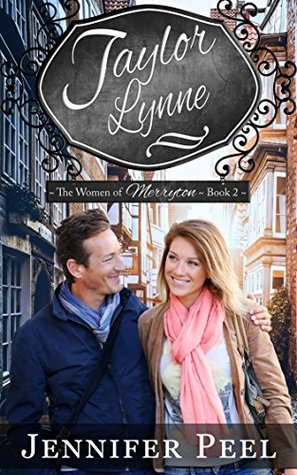 Taylor Lynne (The Women of Merryton, #2)