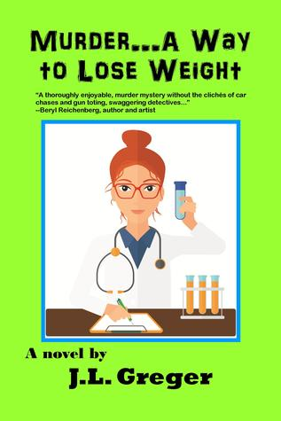 Murder...A Way to Lose Weight by J.L. Greger