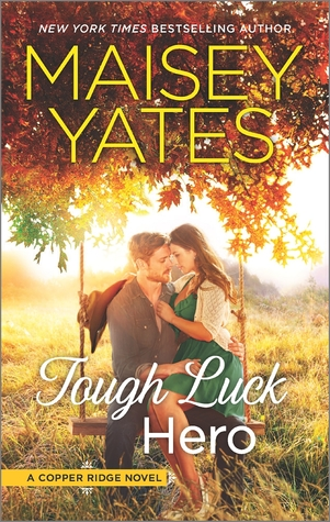 {Review} Tough Luck Hero by Maisey Yates