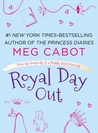Royal Day Out: A From the Notebooks of a Middle School Princess e-short