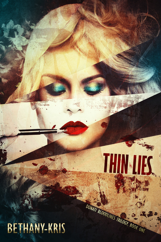 Thin Lies (Donati Bloodlines, #1)