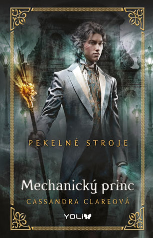 Mechanický princ (Pekelné stroje, #2)