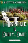 It Happened in Eighty-Eight (Eighty-Eight, #1)