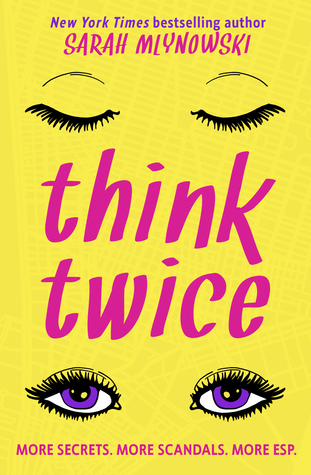Think Twice by Sarah Mlynowski