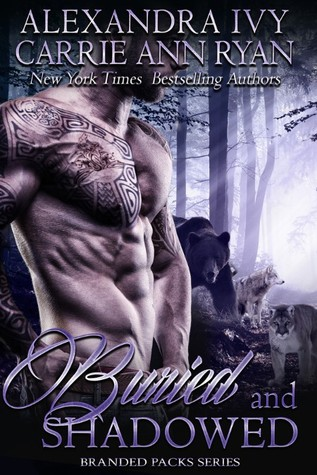 Buried and Shadowed (Branded Packs, #3)