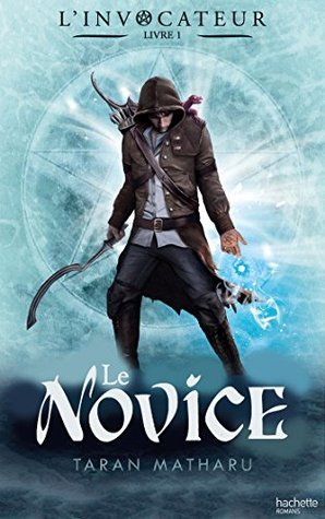Novice (L'Invocateur,  #1)
