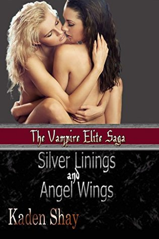 Silver Linings and Angel Wings (Vampire Elite Saga Book 1)