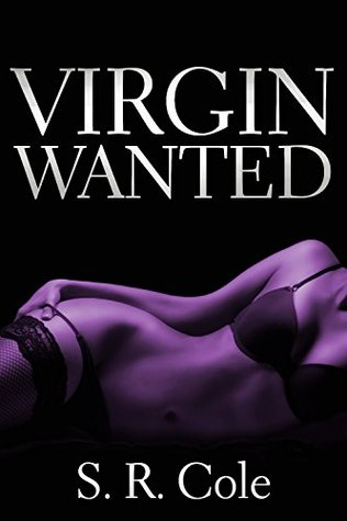 Virgin Wanted by S.R. Cole