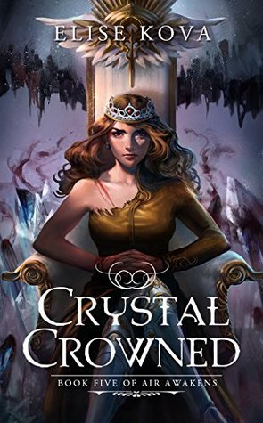 Crystal Crowned (Air Awakens Series #5)