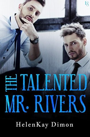 The Talented Mr. Rivers (End of the Line, #2)