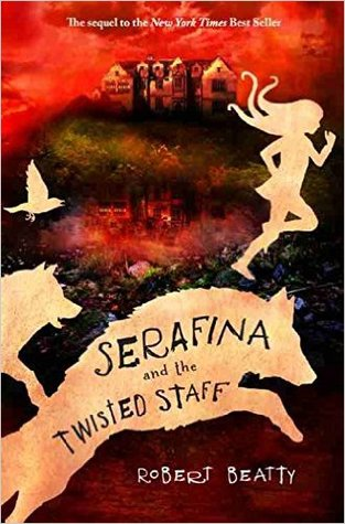 https://www.goodreads.com/book/show/28119313-serafina-and-the-twisted-staff?ac=1&from_search=true