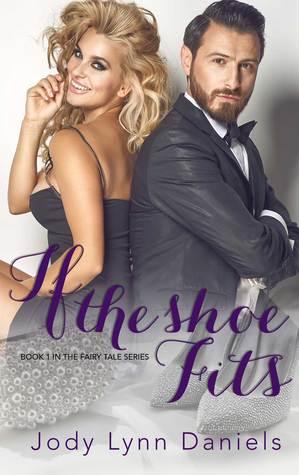 If the Shoe Fits by Jody Lynn Daniels