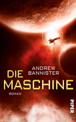 Die Maschine: Roman