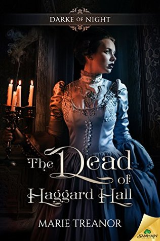 The Dead of Haggard Hall (Darke of Night, #1)