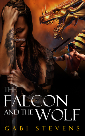 The Falcon and the Wolf by Gabi Stevens