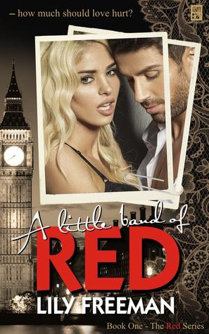 A Little Band of Red (The Red Series, #1) by Lily Freeman