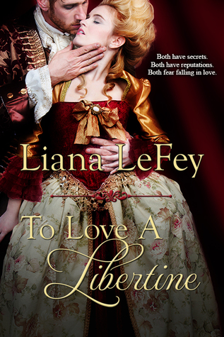 To Love a Libertine by Liana LeFey
