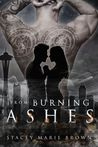 From Burning Ashes (Collector, #4)