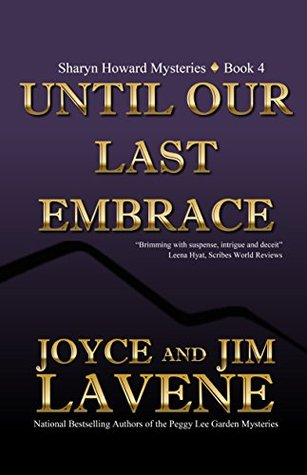 Until Our Last Embrace (a Sharyn Howard mystery Book 4)