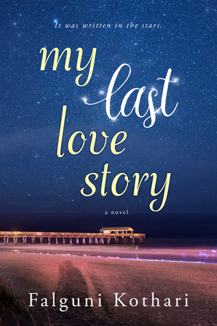My Last Love Story by Falguni Kothari